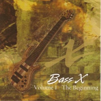 Bass X - Volume 1 - The Beginning (2000)