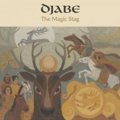 Djabe & Steve Hackett - The Magic Stag (2020)