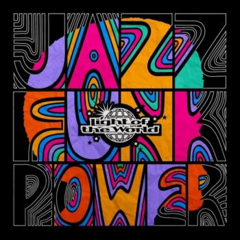 Light Of The World - Jazz Funk Power (2020)