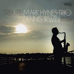 Mark Hynes Trio - Tribute (2020)