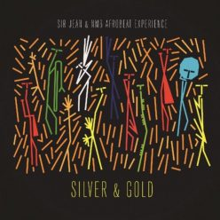 Sir Jean & NMB Afrobeat Experience - Silver & Gold (2019)