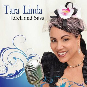 Tara Linda - Torch and Sass (2012)