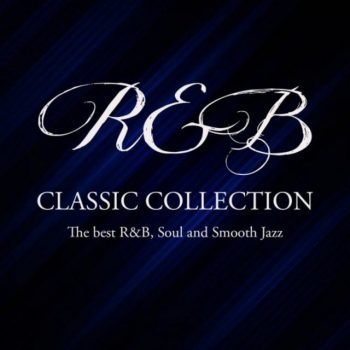 VA - R&B Classic Collection (The best R&B, Soul and Smooth Jazz) (2020)