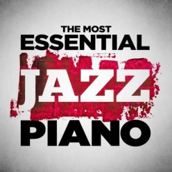 VA - The Most Essential Jazz Piano (2014)