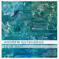 Andrew Gutauskas - Look Out! (2020)