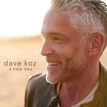Dave Koz - A New Day (2020)