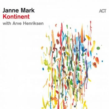 Janne Mark with Arve Henriksen - Kontinent (2020)