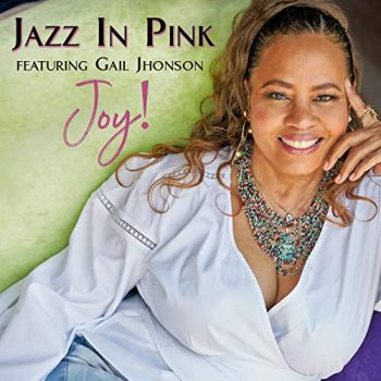 Jazz In Pink feat. Gail Jhonson - Joy! (2020)