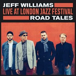 Jeff Williams - Road Tales (Live at London Jazz Festival) (2020)