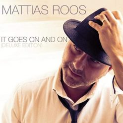 Mattias Roos - It Goes on and On (Deluxe Edition) (2020)
