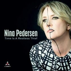 Nina Pedersen - Time is a Restless Thief (2020)