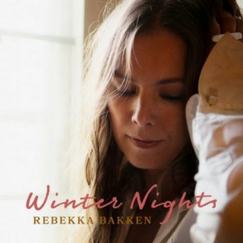 Rebekka Bakken - Winter Nights (2020)