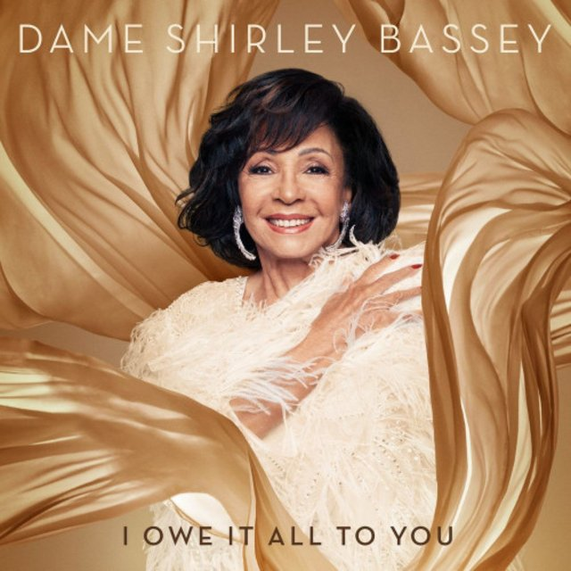 Shirley Bassey - I Owe It All To You (2020)