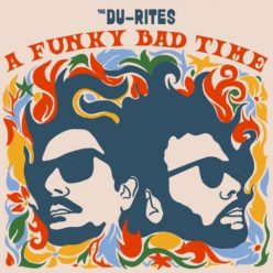 The Du-Rites - A Funky Bad Time (2020)