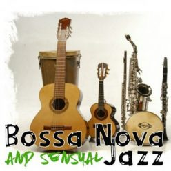 VA - Bossa Nova and Sensual Jazz (2020)