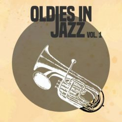 VA - Oldies in Jazz, Vol. 1 (2020)