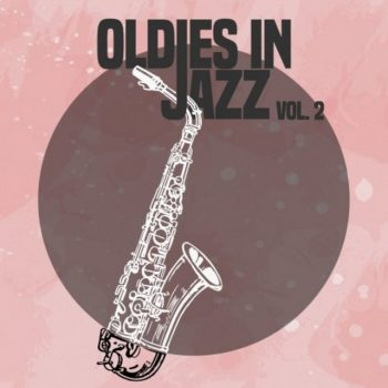 VA - Oldies in Jazz, Vol. 2 (2020)