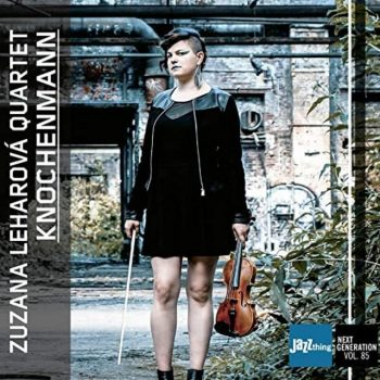 Zuzana Leharova Quartet - Knochenmann - Jazz Thing Next Generation Vol. 85 (2020)