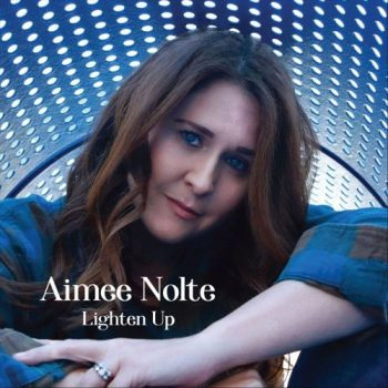 Aimee Nolte - Lighten Up (2020)