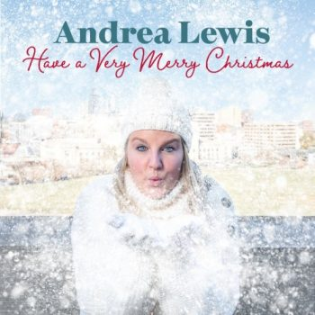 Andrea Lewis - Have a Very Merry Christmas (2020)