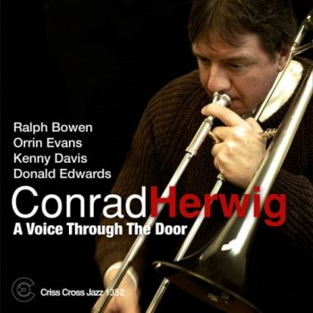 Conrad Herwig - A Voice Trough The Door (2012)