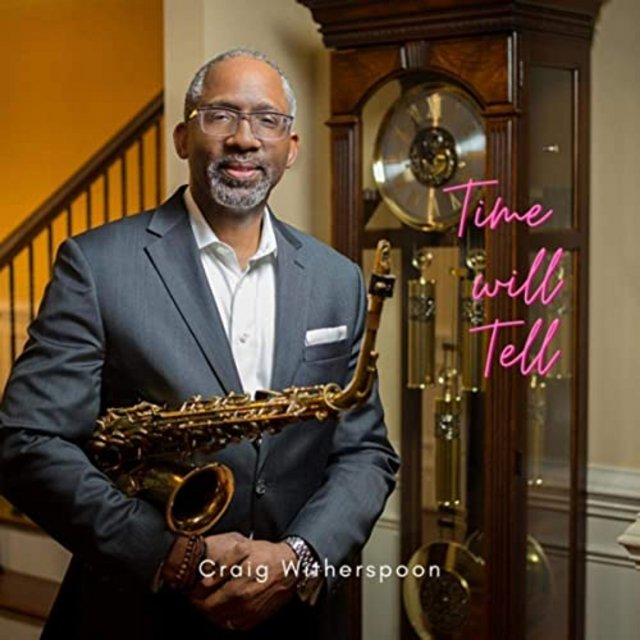 Craig Witherspoon - Time Will Tell (2020)