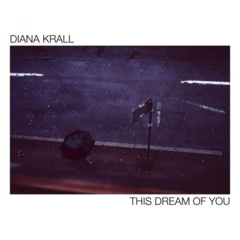 Diana Krall - This Dream Of You (2020)