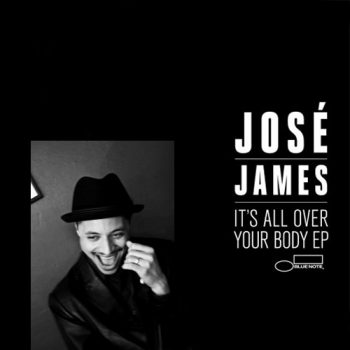 José James - It's All Over Your Body (EP) (2012)