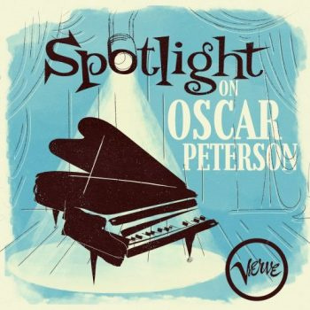Oscar Peterson - Spotlight on Oscar Peterson (2020)