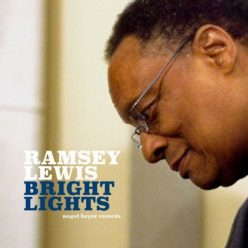 Ramsey Lewis - Bright Lights (2019)