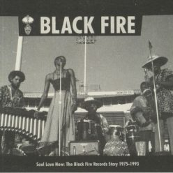 VA - Soul Love Now: The Black Fire Records Story, 1975-1993 (2020)