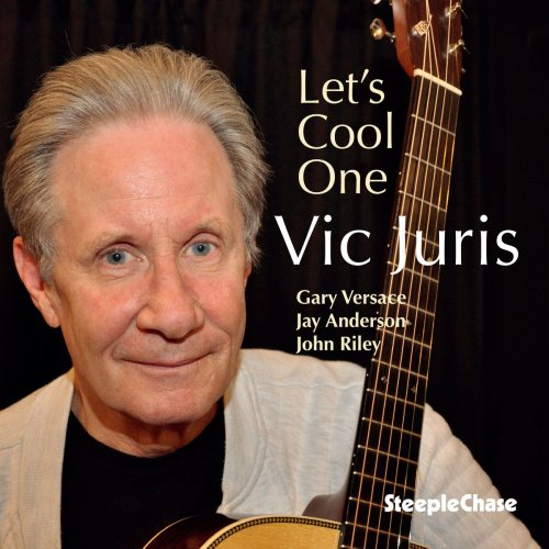 Vic Juris - Let's Cool One (2020)