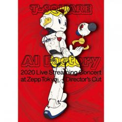 """T-SQUARE 2020 Live Streaming Concert """"AI Factory"""" at ZeppTokyo (2020)"""