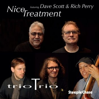 trioTrio feat. Dave Scott & Rich Perry - Nice Treatment (2020)