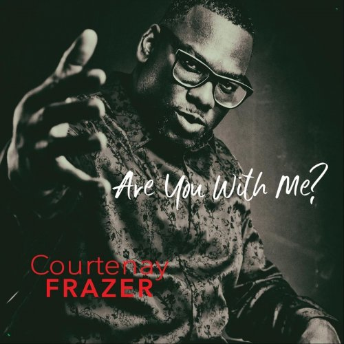 Courtenay Frazer - Are You with Me? (2021)