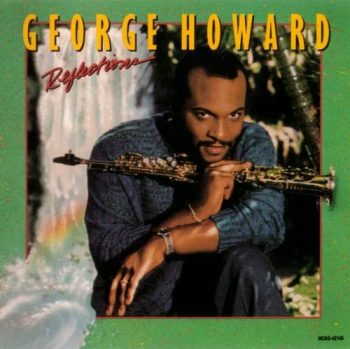 George Howard - Reflections (1988)
