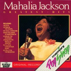 Mahalia Jackson - Greatest Hits (1988)