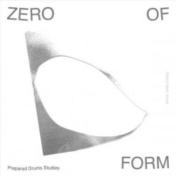 Pedro Melo Alves - Zero Of Form (2020)