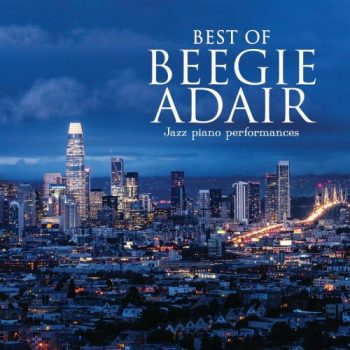 Beegie Adair - Best Of Beegie Adair: Jazz Piano Performances (2021)