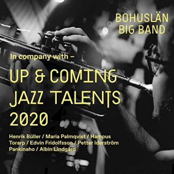 Bohuslan Big Band - Up & Coming Jazz Talents (2021)