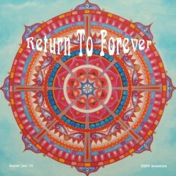 Return To Forever - Denver Jam '74 (2020)