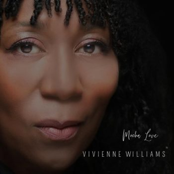 Vivienne Williams - Mocha Love (2021)