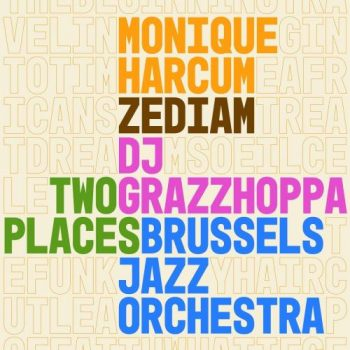 Brussels Jazz Orchestra - Two Places (2021)