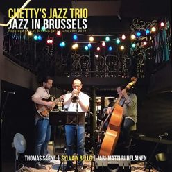 Chetty's Jazz Trio - Jazz In Brussels (2021)