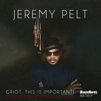 Jeremy Pelt - Griot: This Is Important! (2021)