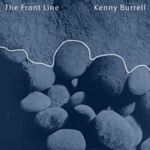 Kenny Burrell - The Front Line (2021)