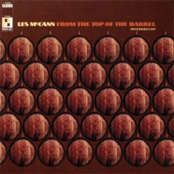 Les McCann - From The Top Of The Barrel (1967)