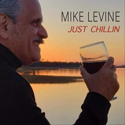 Mike Levine - Just Chillin (2021)