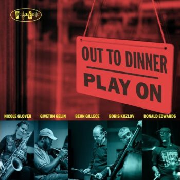 Out To Dinner - Play On (2021)