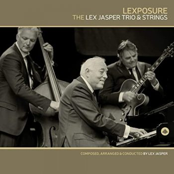 The Lex Jasper Trio Trio & Strings - Lexposure (2021)